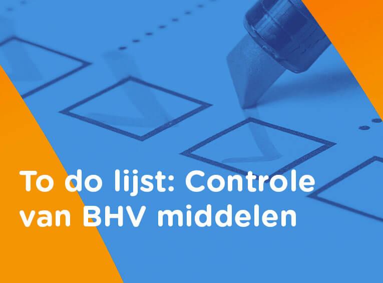 BHV middelen controleren