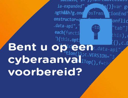 Bent u voorbereid op een cyberaanval?