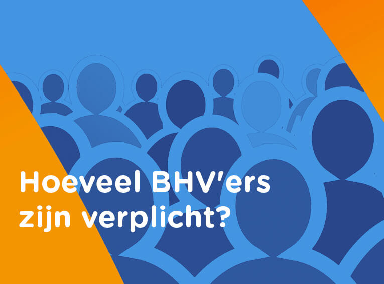 Hoeveel BHV ers verplicht