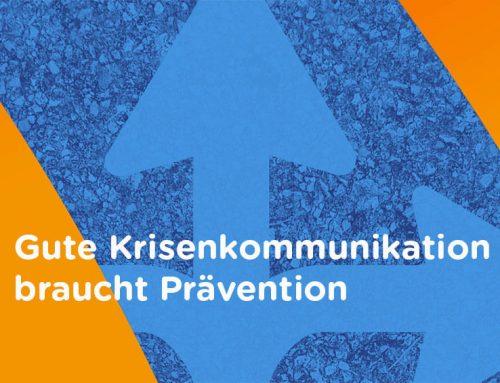 Krisenkommunikationslösungen – Gute Krisenkommunikation braucht Prävention