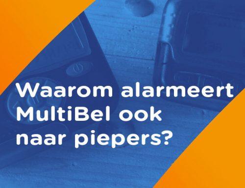 Waarom alarmeert MultiBel naar piepers?