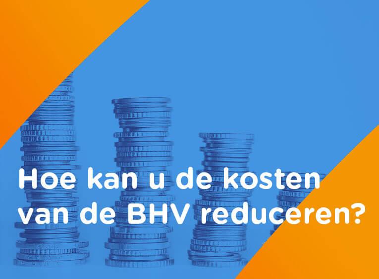 kosten van de BHV reduceren