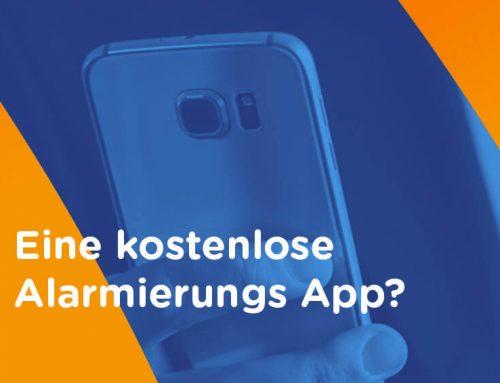 Eine kostenlose Alarmierungs App? Das kann doch nichts Gutes sein!