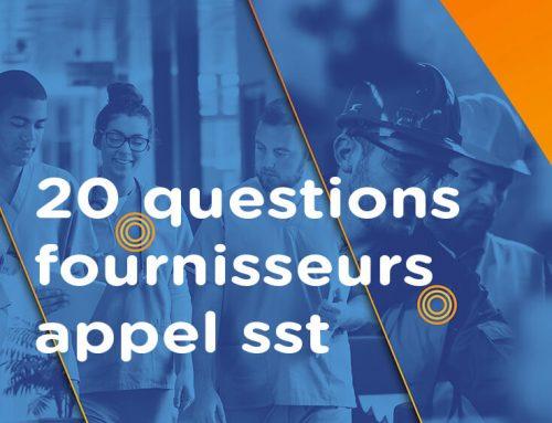 20 questions fournisseurs appel sst