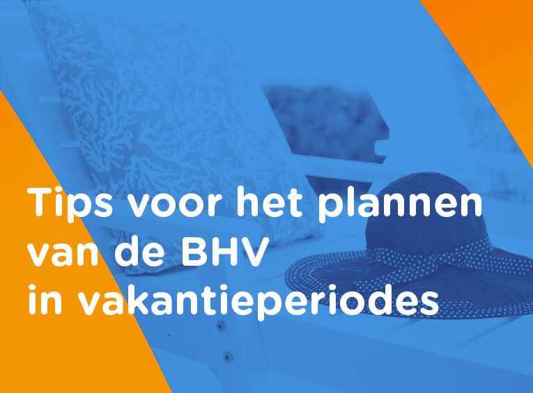plannen BHV vakantie
